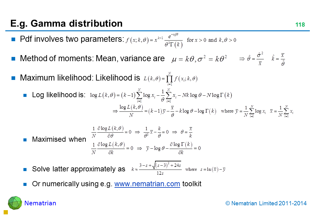Bullet points include: Pdf involves two parameters: Method of moments: Mean, variance are Maximum likelihood: Likelihood is Log likelihood is: Maximised when Solve latter approximately as Or numerically using e.g. www.nematrian.com toolkit