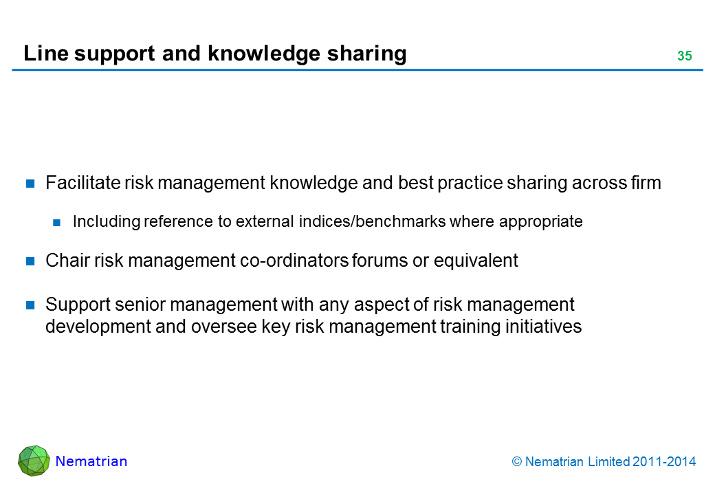 Bullet points include: Facilitate risk management knowledge and best practice sharing across firm Including reference to external indices/benchmarks where appropriate Chair risk management co-ordinators forums or equivalent Support senior management with any aspect of risk management development and oversee key risk management training initiatives