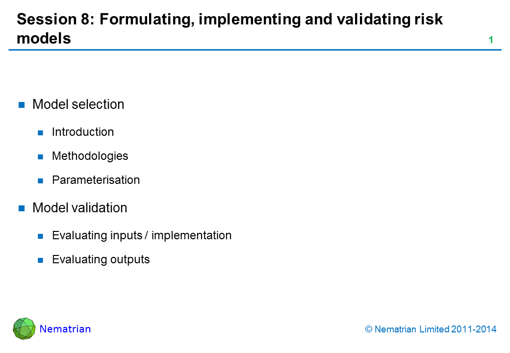 Bullet points include: Model selection Introduction Methodologies Parameterisation Model validation Evaluating inputs / implementation Evaluating outputs