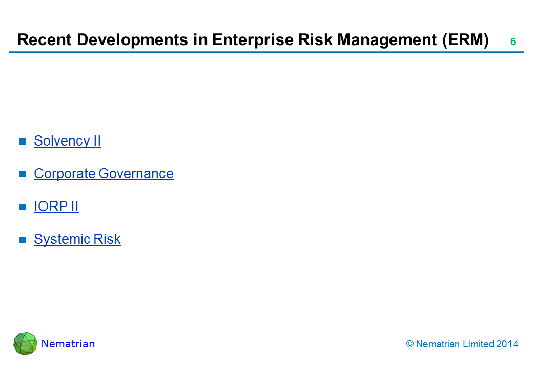 Bullet points include: Solvency II. Corporate Governance. IORP II. Systemic Risk