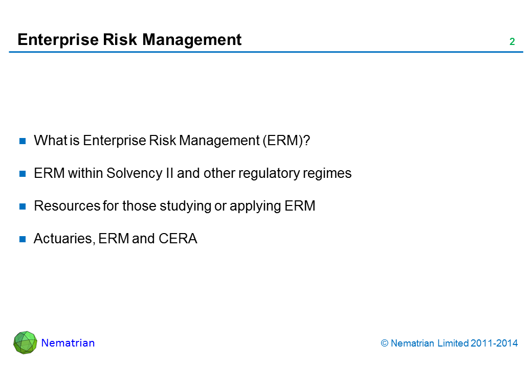 Bullet points include: What is Enterprise Risk Management (ERM)? ERM within Solvency II and other regulatory regimes Resources for those studying or applying ERM Actuaries, ERM and CERA