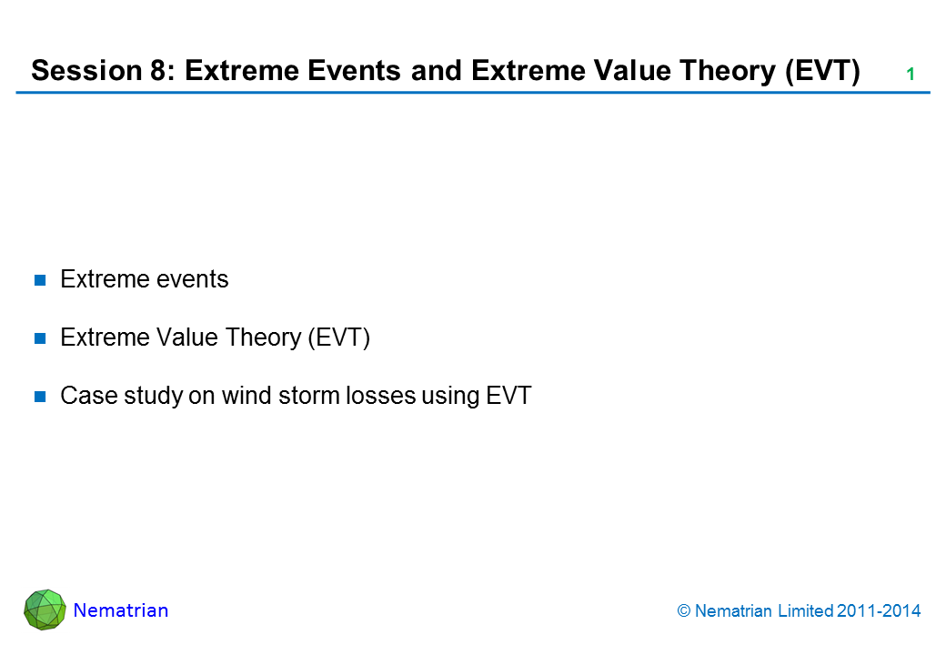 Bullet points include: Extreme events. Extreme Value Theory (EVT). Case study on wind storm losses using EVT