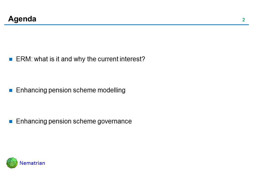 Bullet points include: ERM: what is it and why the current interest? Enhancing pension scheme modelling. Enhancing pension scheme governance