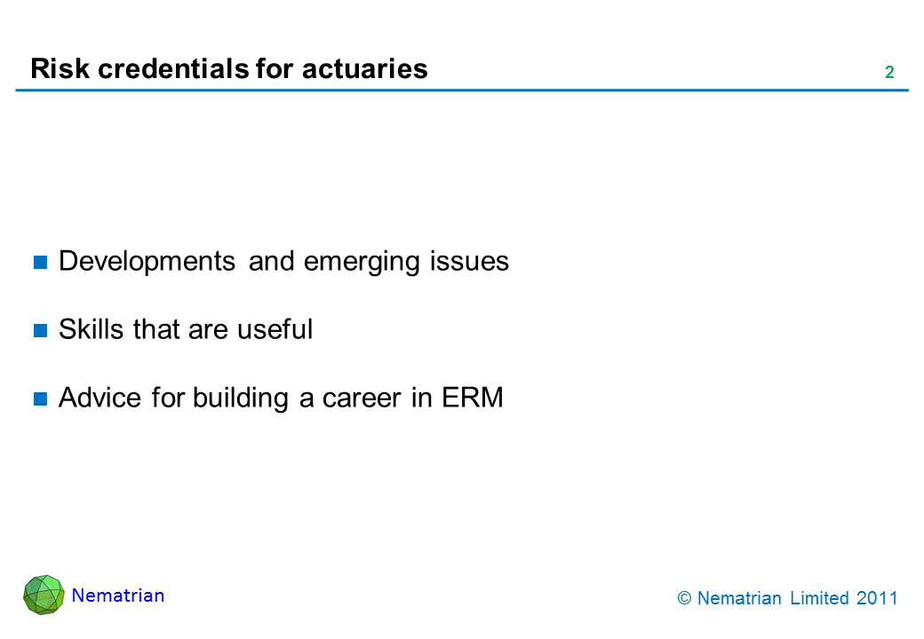 Bullet points include: Developments and emerging issues. Skills that are useful. Advice for building a career in ERM