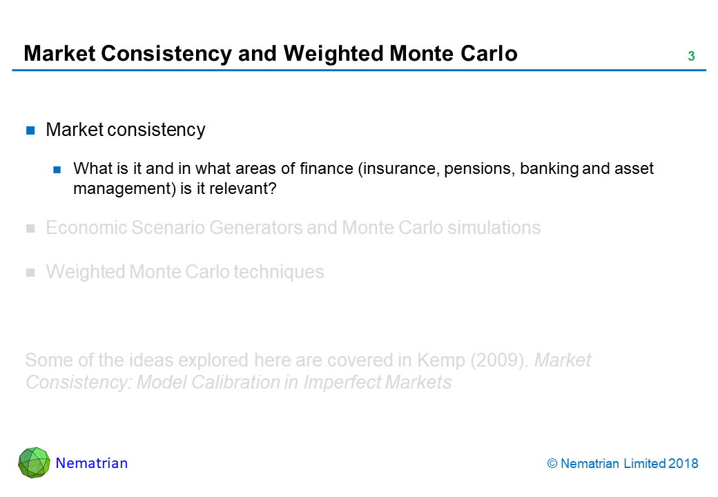 Bullet points include: Market consistency. What is it and in what areas of finance (insurance, pensions, banking and asset management) is it relevant?